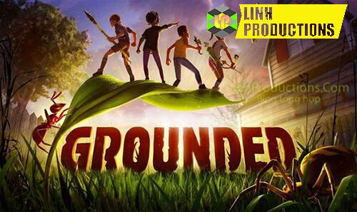 Tải Grounded Crack Google Drive